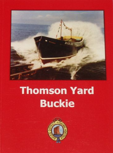 Thomson Yard Buckie, by John Addison, John Crawford, Ed Douglas, Jim Farquhar and Ron Stewart